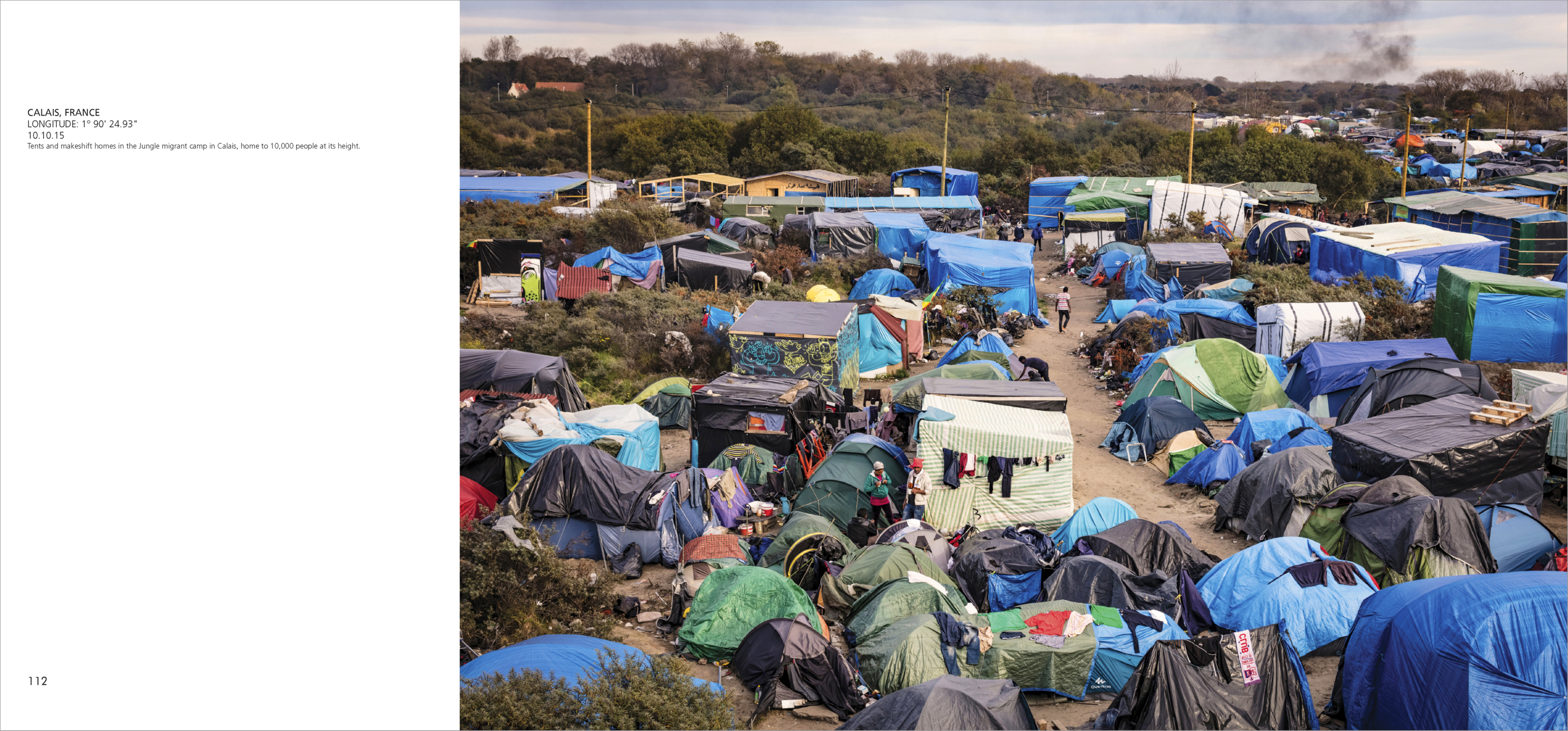Tents and makeshift homes in the Jungle migrant camp in Calais, home to 10,000 people at its height.